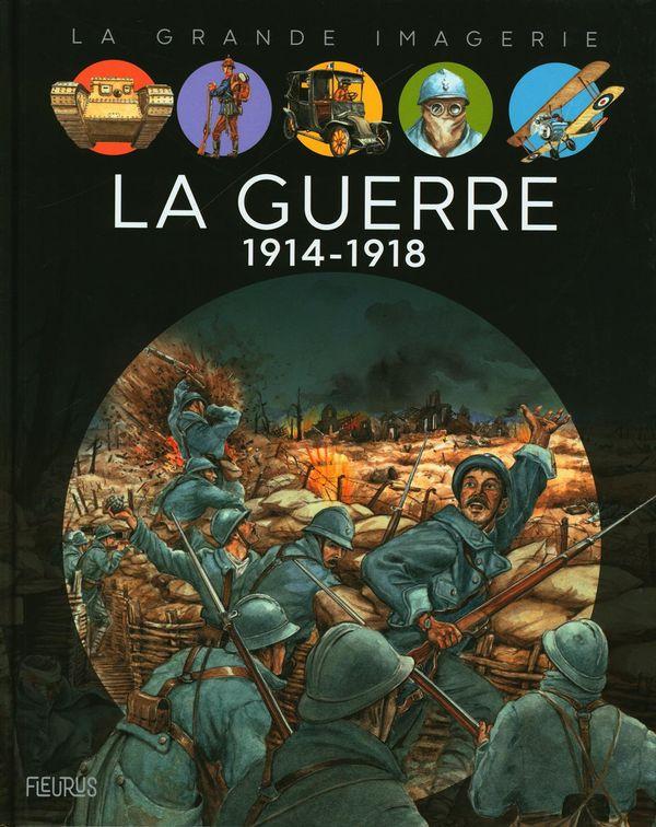 La guerre 1914-1918 N.E.