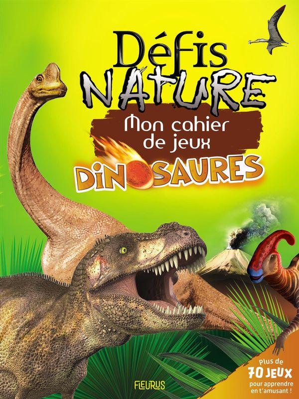 Mon cahier de jeux des dinosaures