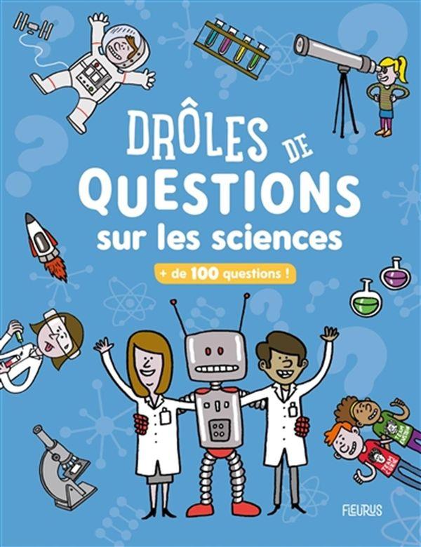 101 questions sur les sciences