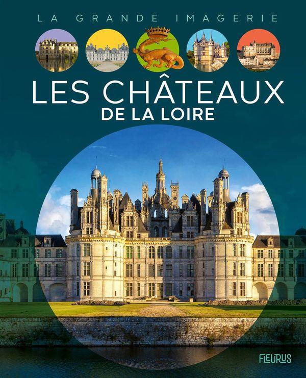 Les châteaux de la Loire N.E.