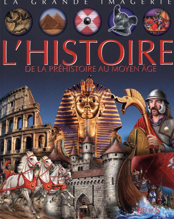 L'histoire de la préhistoire au Moyen Âge