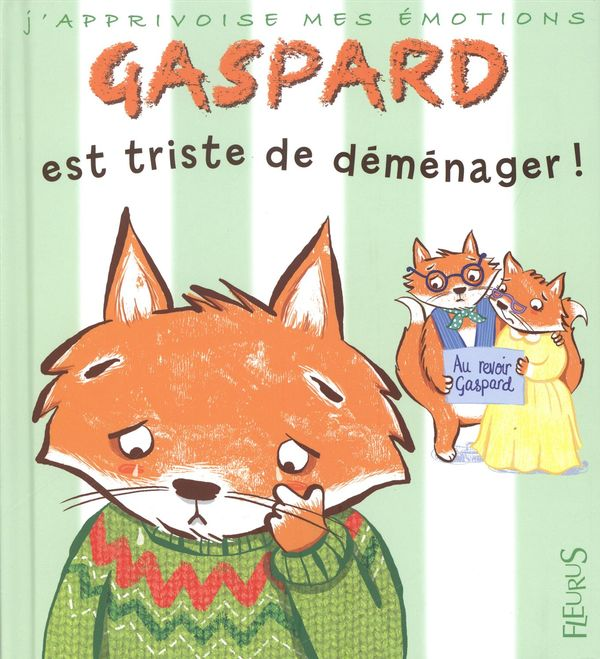 Gaspard est triste de déménager!