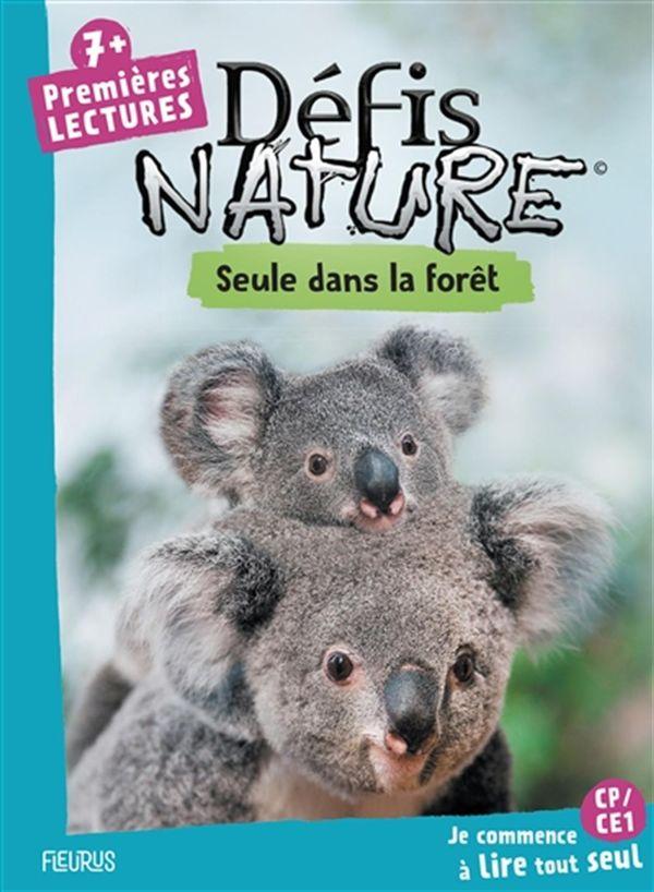 Défis nature - Premières lectures - Seule dans la forêt