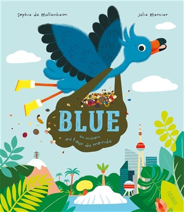 Blue, en mission autour du monde