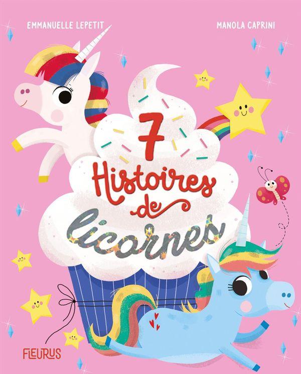 7 histoires de licornes