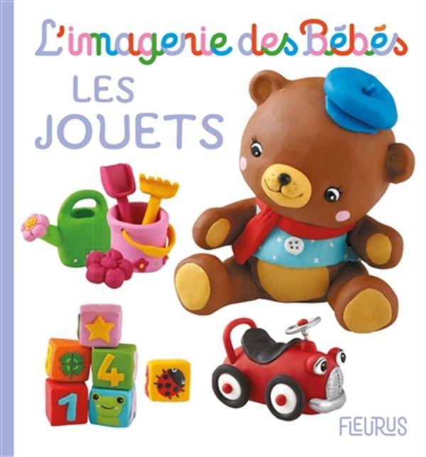L'imagerie des Bébés - Les jouets N.E.