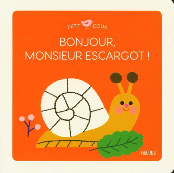 Bonjour, Monsieur escargot!