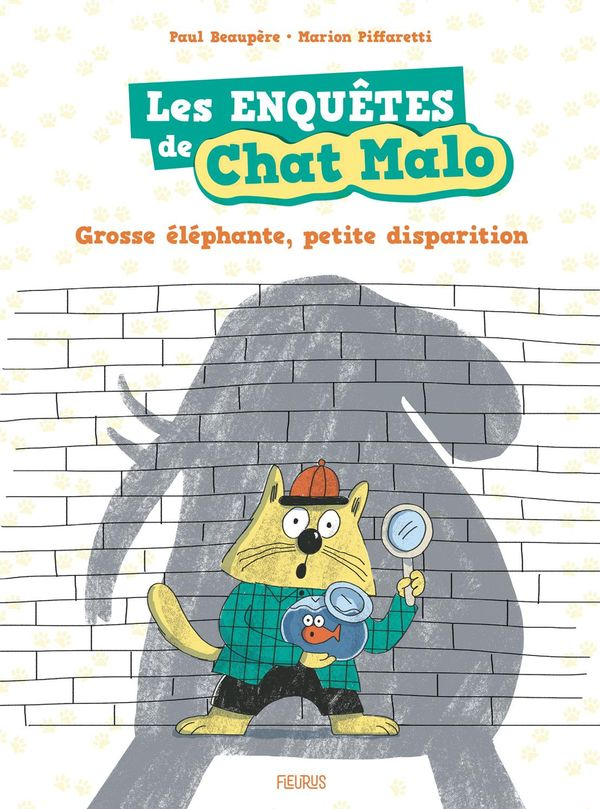 Les enquêtes de Chat Malo 01 : Grosse éléphante, petites disparition