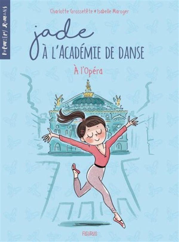 Jade à l'académie de danse 05 : À l'opéra