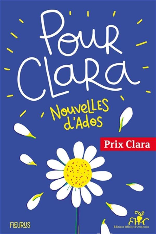 Pour Clara  Nouvelles d'ados