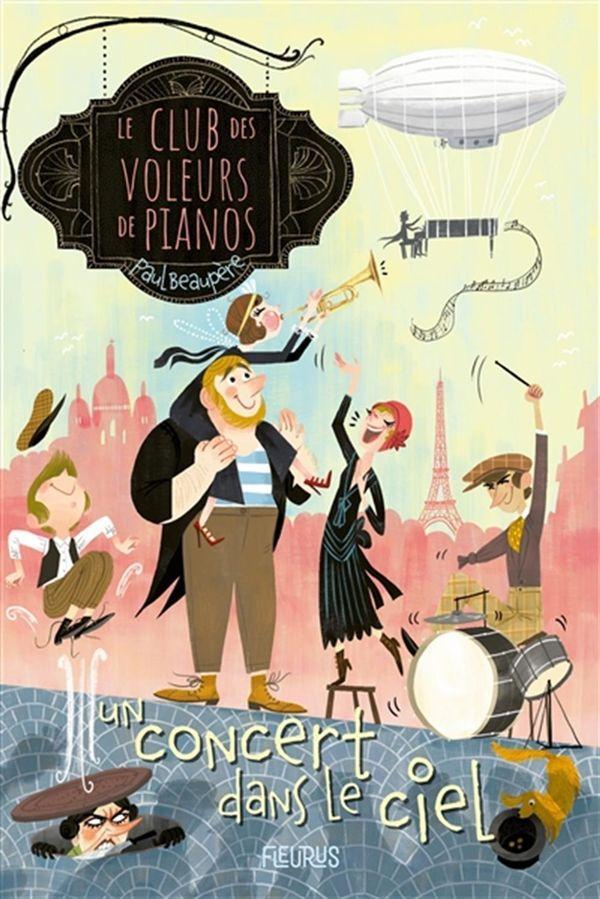 Le club des voleurs de pianos 02 : Un concert dans le ciel