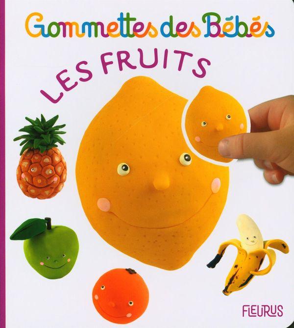 Les fruits : Gommettes des Bébés