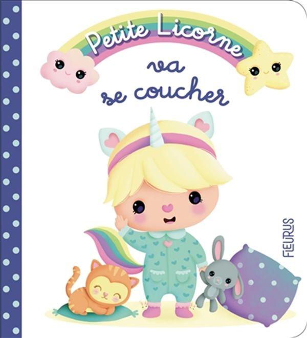 Petite Licorne 01 : Va se coucher
