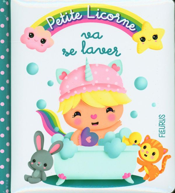 Petite Licorne 03 : Va se laver