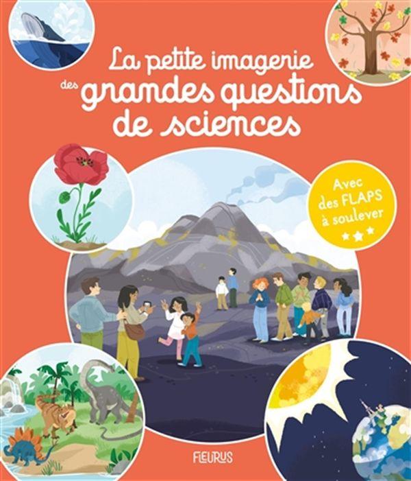 La petite imagerie des grandes questions : Les sciences