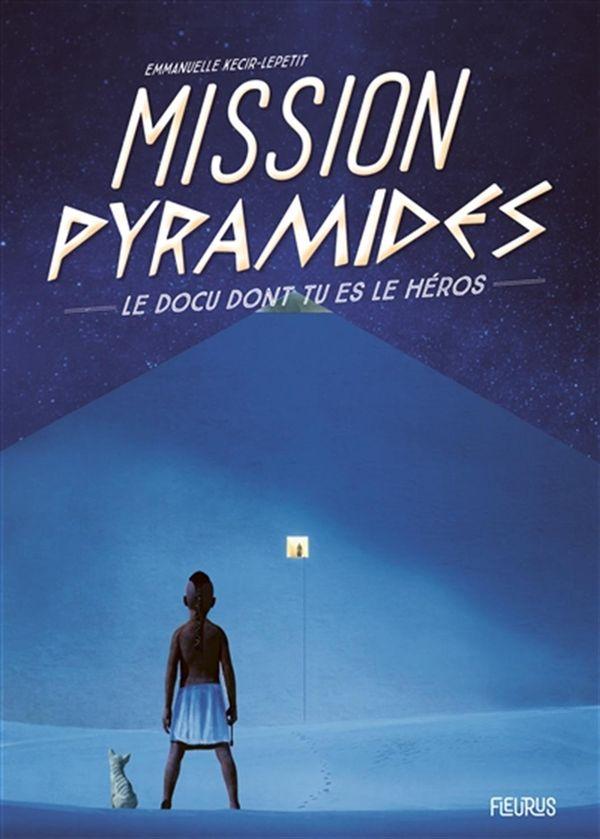 Mission Pyramides