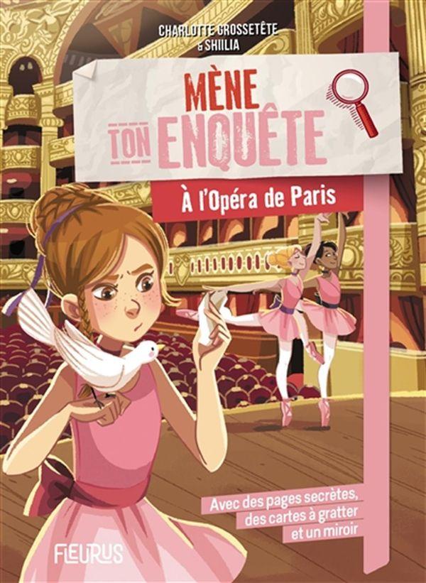 Mêne ton enquête à l'opéra de Paris