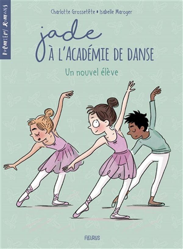 Jade à l'Académie de danse 02 : Un nouvel élève
