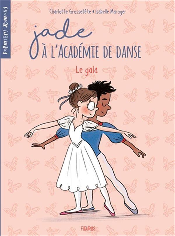 Jade à l'Académie de danse 03 : Le gala