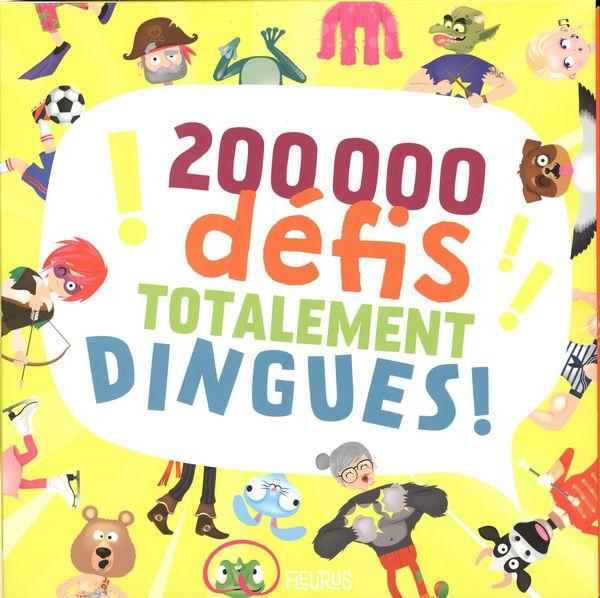 200 000 défis totalement dingues! N.E.