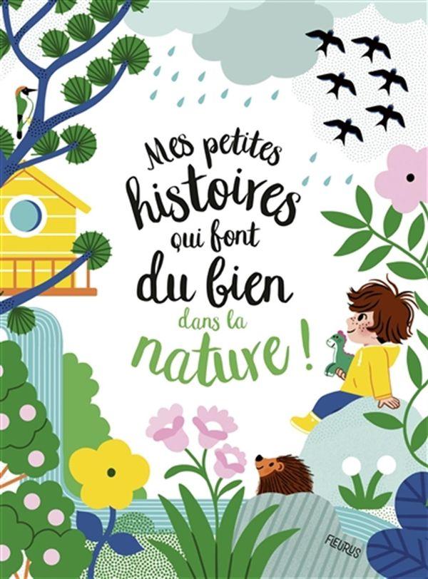 Mes petites histoires qui font du bien dans la nature!