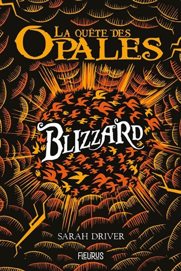 La quête des opales 02 : Blizzard