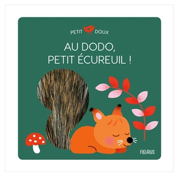 Au dodo, petit écureuil!