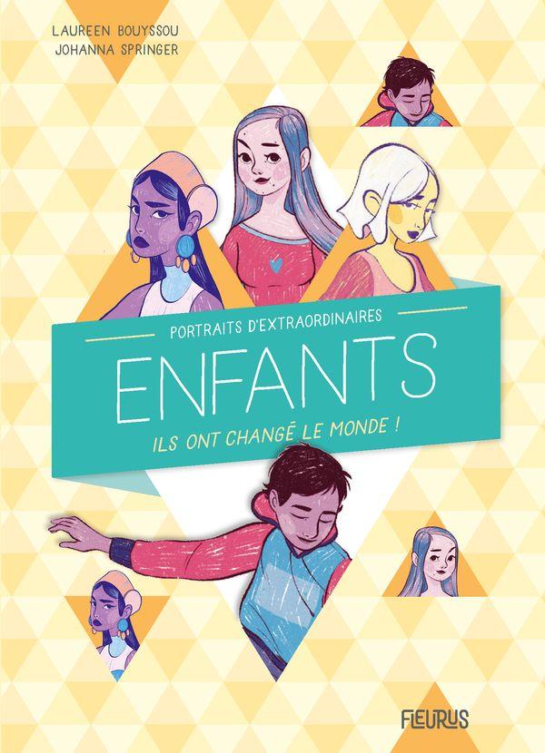 Portraits d'extraordinaires enfants : Leur vie est une légende!