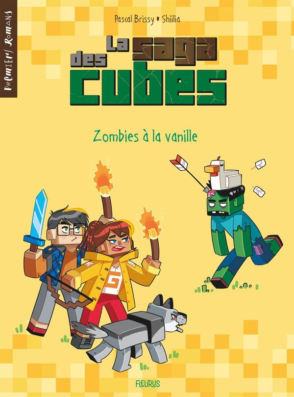 La saga des cubes 02 : Zombies à la vanille