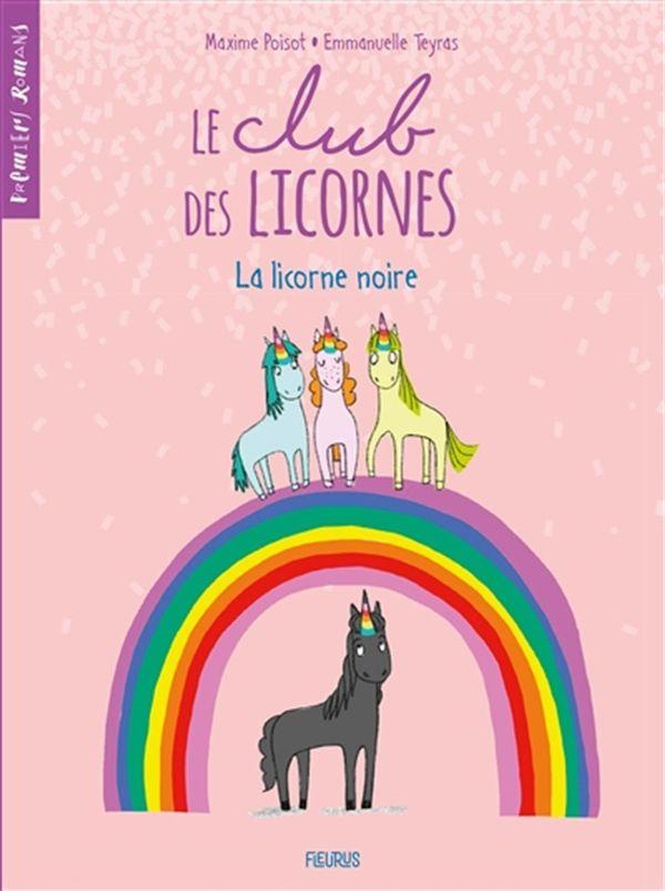 Club des licornes Le 01  La licorne noire