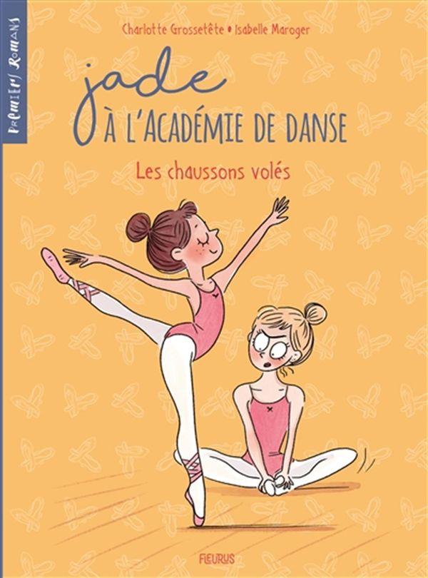 Jade à l'académie de danse 04 : Les chaussons volés