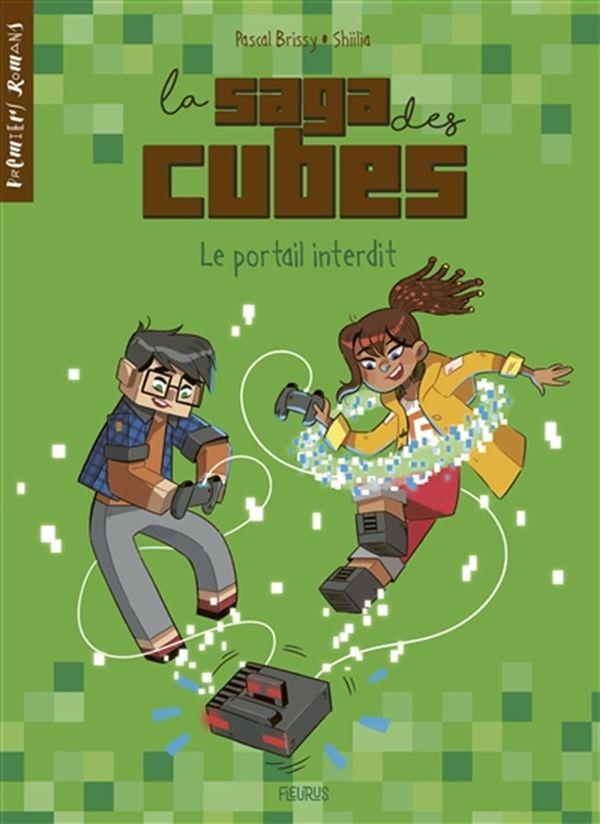 Saga des cubes La 01  Le portail interdit