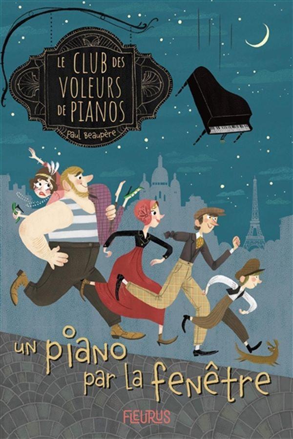 Le Club des voleurs de pianos 01 : Un piano par la fenêtre