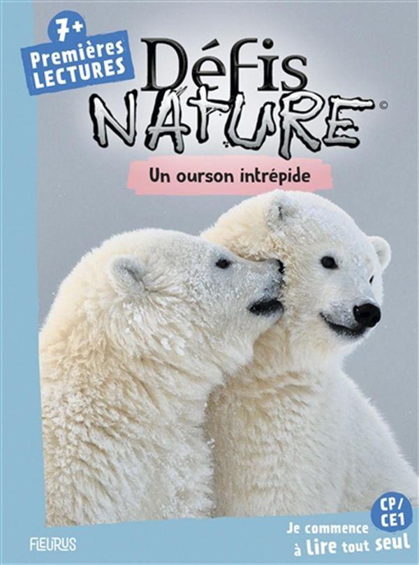 Défis nature - Premières lectures : Un ours en danger