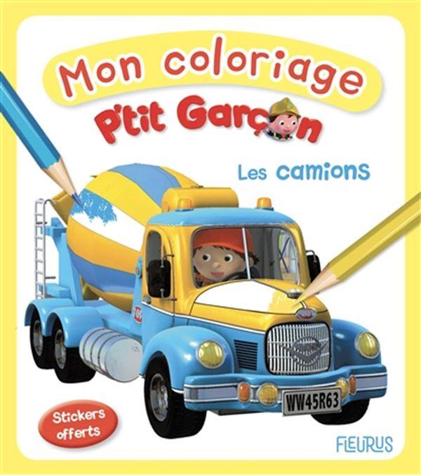 Mon coloriage P'tit Garçon : Les camions