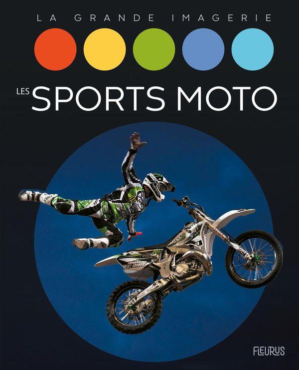 Les sports motos - La grande imagerie