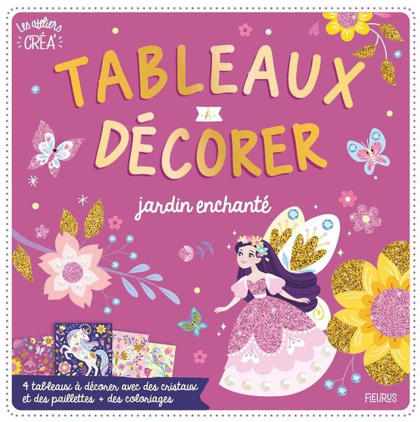 Tableaux à décorer - Jardin enchanté