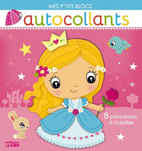 8 princesses à habiller - Mes p'tits blocs autocollants