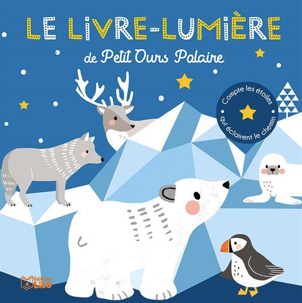 Livre-lumière de Petit Ours Polaire Le