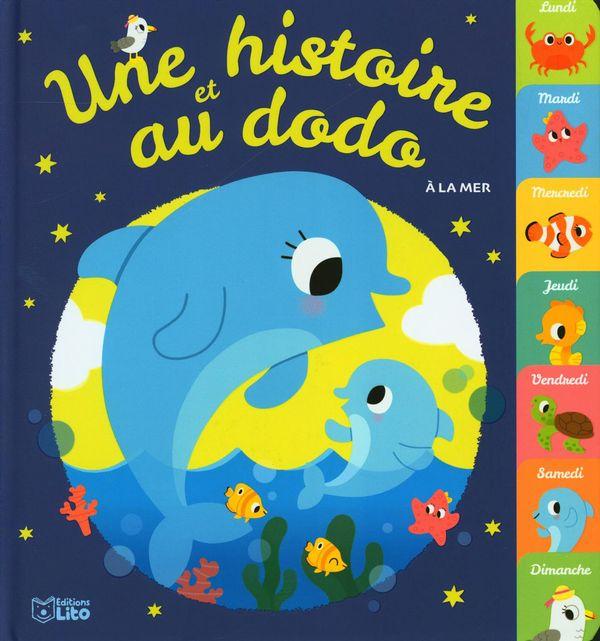 Une histoire et au dodo, À la mer