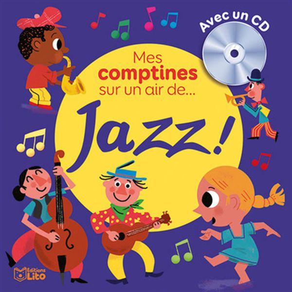 Mes comptines sur un air de... jazz!