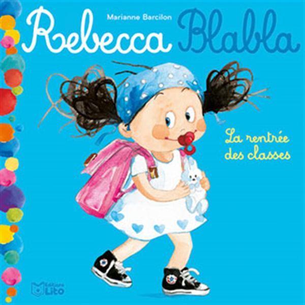 Rebecca Blabla : La rentrée des classes