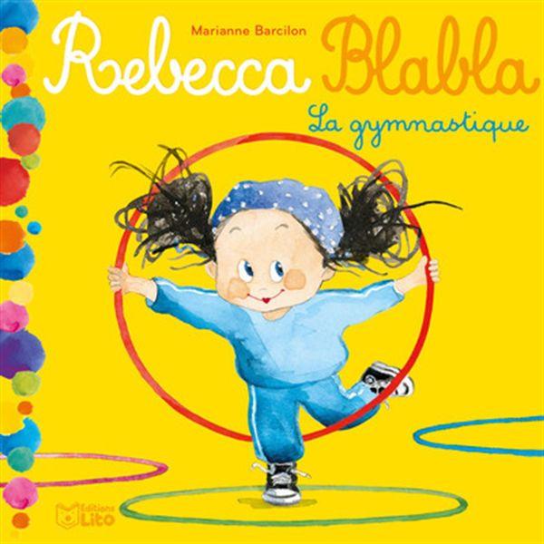 Rebbeca Blabla : La gymnastique