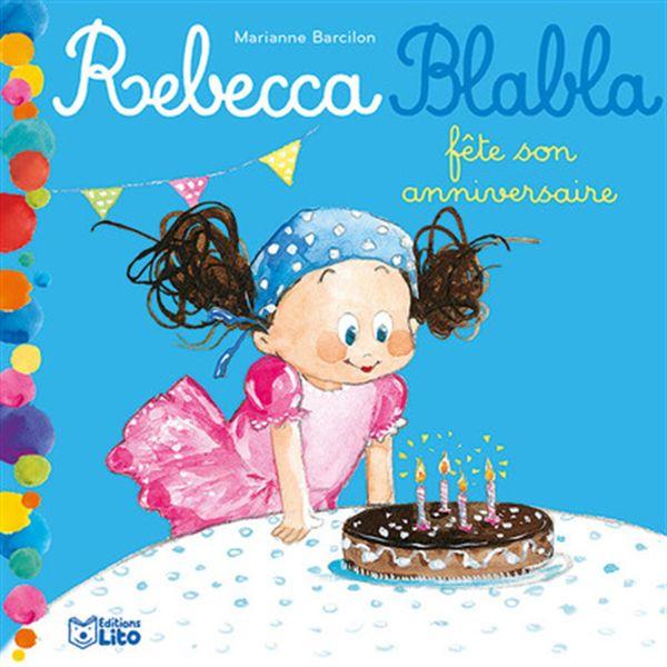 Rebecca Blabla fête son anniversaire
