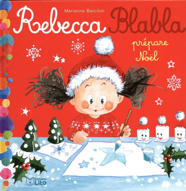 Rebecca Blabla prépare Noël