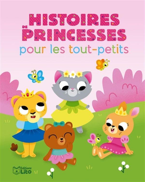 Histoires de princesses pour les tout-petits