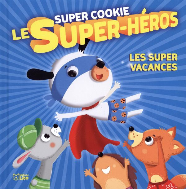 Super Cookie le super-héros 02 : Les super vacances