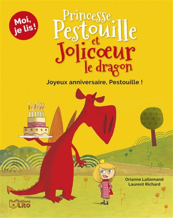 Princesse Pestouille et Jolicoeur le dragon : Joyeux anniversaire, Pestouille!