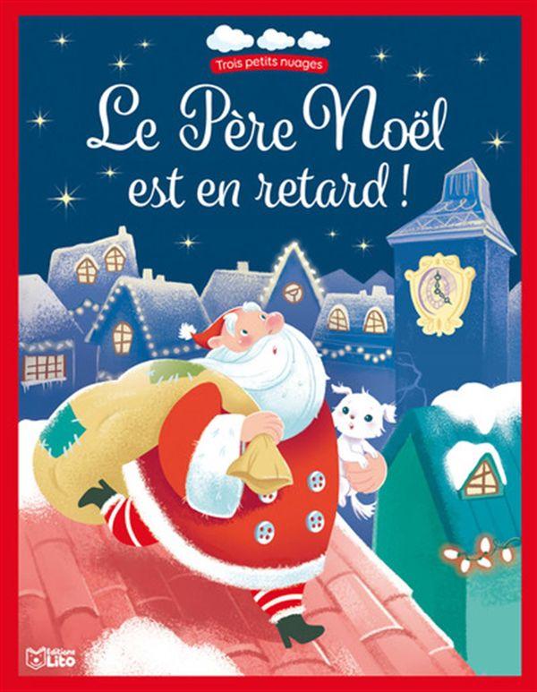 Le Père Noël est en retard!