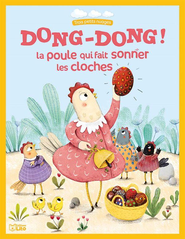 Dong-Dong, la poule qui fait sonner les cloches